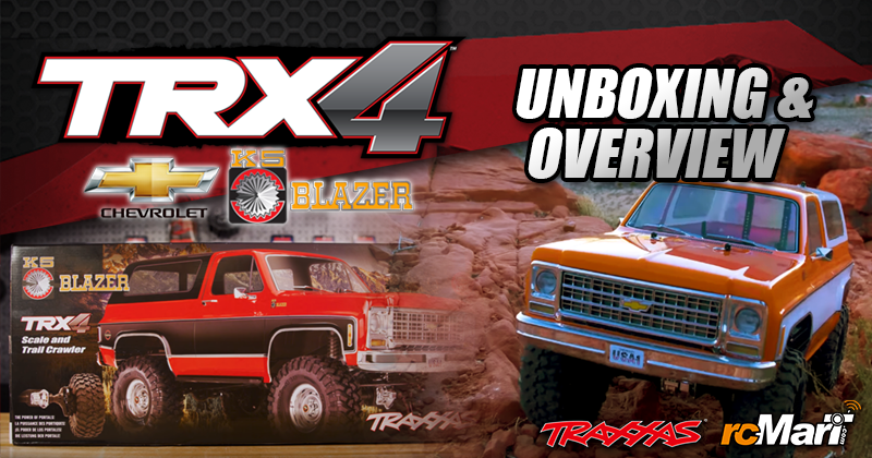 blog-cover-Traxxas-TRX-4-Chevy-Blazer-RTR-Unboxing-Overview-190311